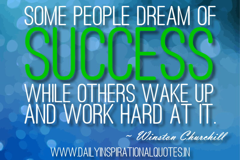some-people-dream-of-success-while-others-wake-up-and-work-hard-at-it-inspirational-quote
