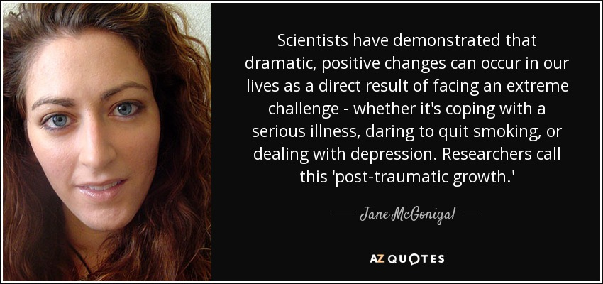quote-scientists-have-demonstrated-that-dramatic-positive-changes-can-occur-in-our-lives-as-jane-mcgonigal-82-30-60.jpg