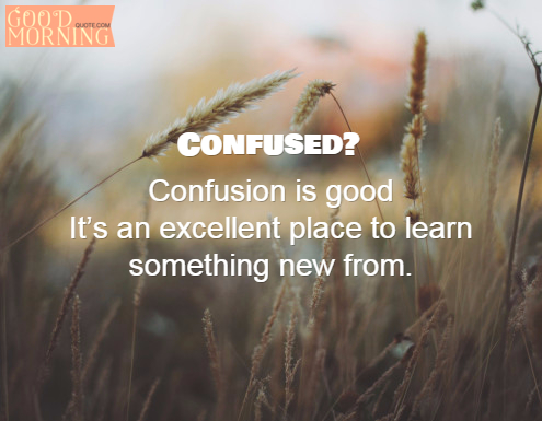 Confused-life-quotes-8