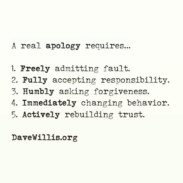 Davev-Willis-quote-davewillis.org-a-real-apology-requires-forgiveness-trust-responsibility-humbly-rebuilding-love