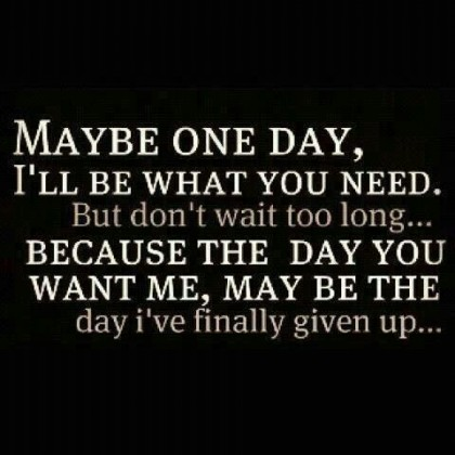 Maybe-one-day-420x420