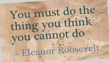 you-must-do-the-thing-you-think-you-cannot-do-achievement-quote