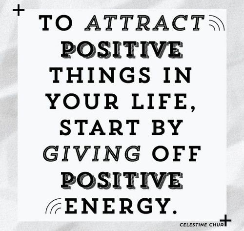 d1750bc645656beb8968d39f9ad816e5--positive-energy-quotes-positive-things