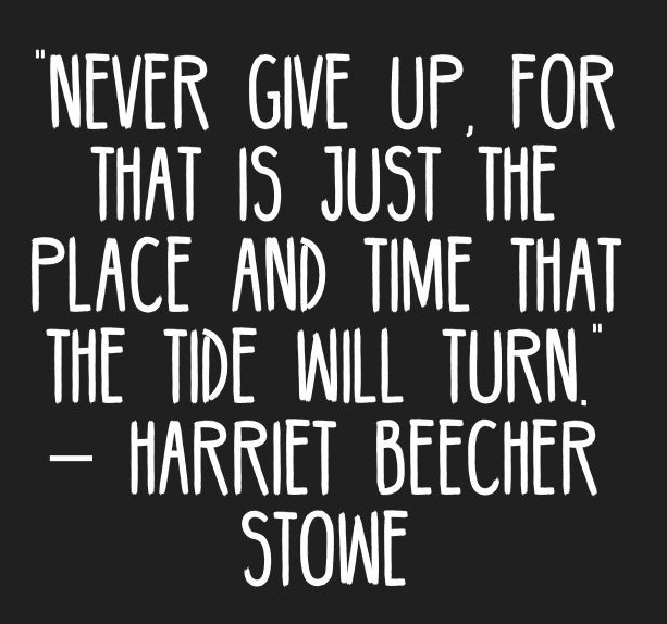 e00ae6beb2e650d4132c0aff52877786--harriet-beecher-stowe-quotes-motivation